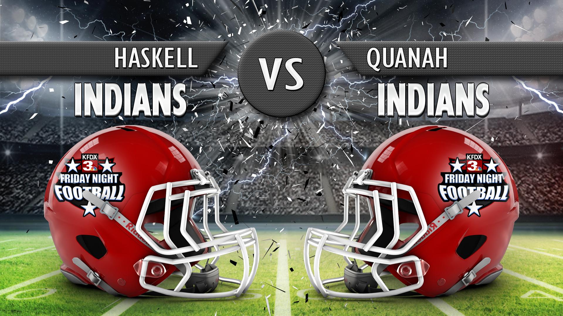 HASKELL VS QUANAH_1535738589637.jpg.jpg