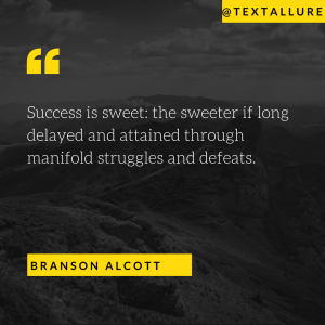 motivational quote by Branson Alcott
