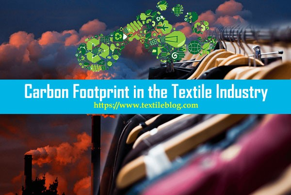 Carbon Footprint in the Textile Industry