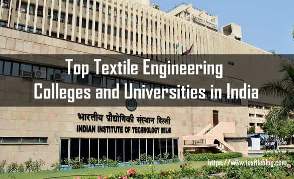 Textile Engineering Colleges and Universities in India