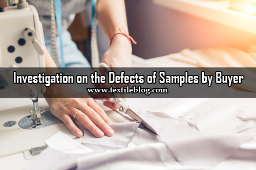 Investigation on the Defects in Different Types of Samples by Buyer