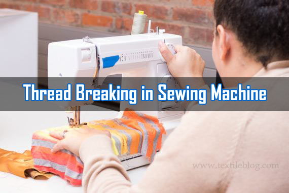 Thread Breaking in Sewing Machine