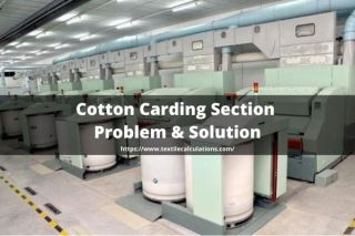 Cotton Carding Section Problem and Solution
