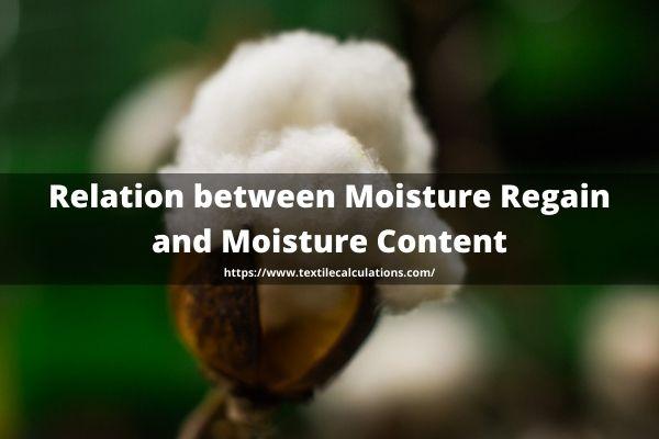 Relation between Moisture Regain and Moisture Content