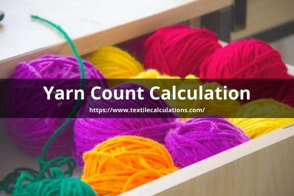 Yarn Count Calculation