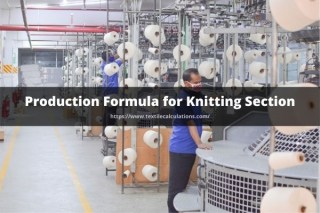 Production Formula for Knitting Section