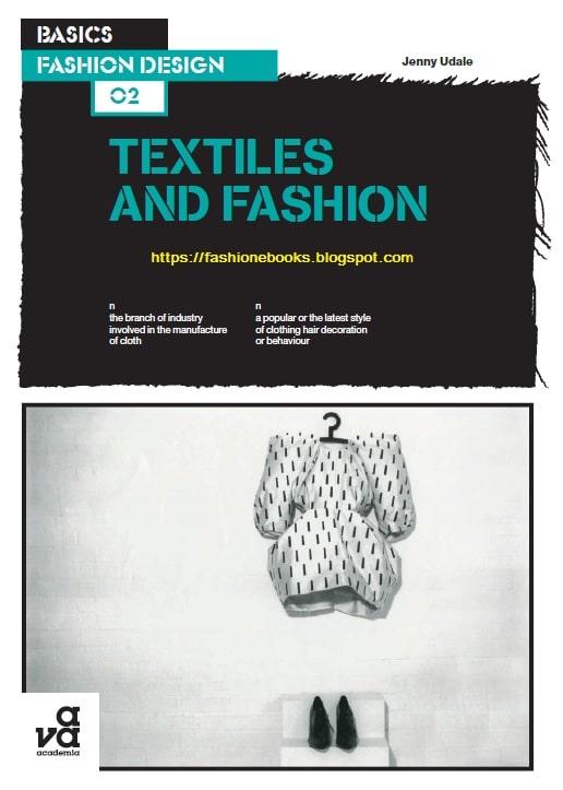 Basics Fashion Design-Textiles and Fashion