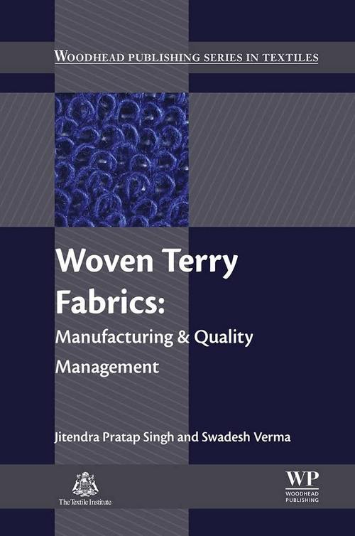 Woven Terry Fabrics- Manufacturing and Quality Management