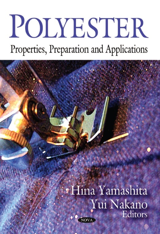 Polyester Properties, Preparation and Applications