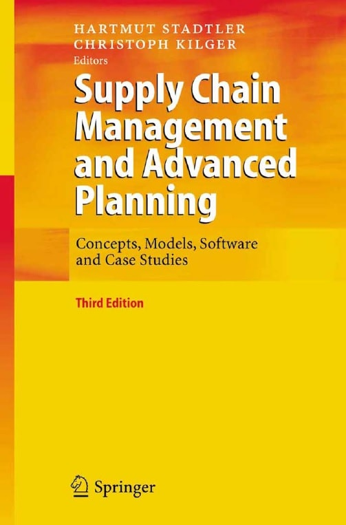 Supply Chain Management and Advanced Planning Concepts Models Software and Case Studies