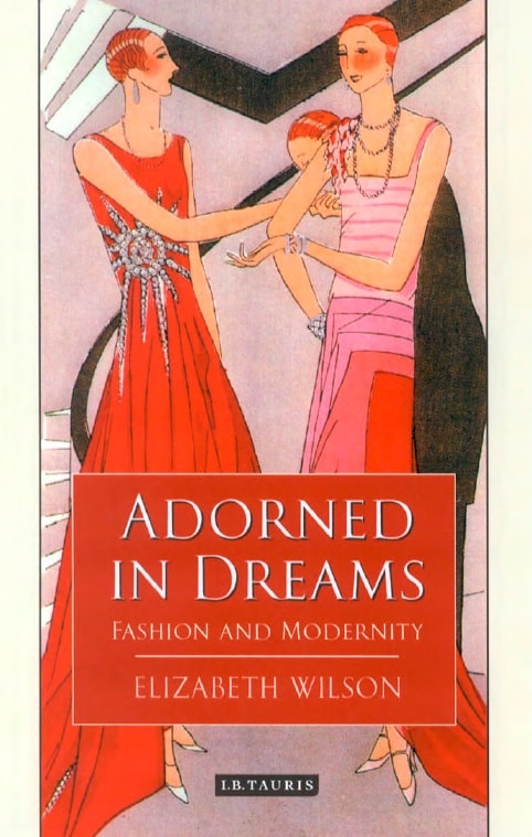 Adorned in Dreams - Fashion and Modernity