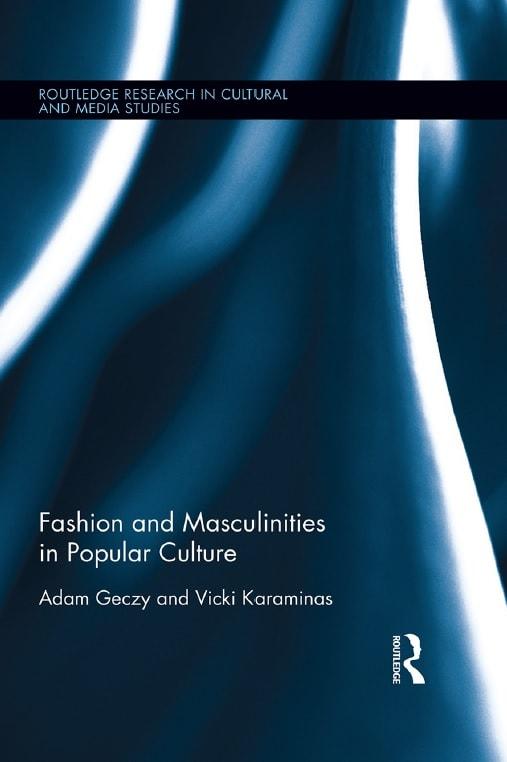 Fashion and Masculinities