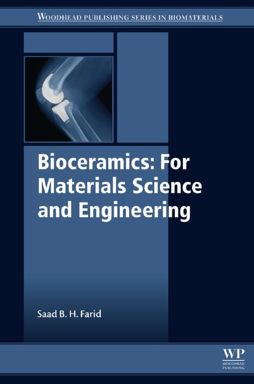 Bioceramics _ for materials science and engineering