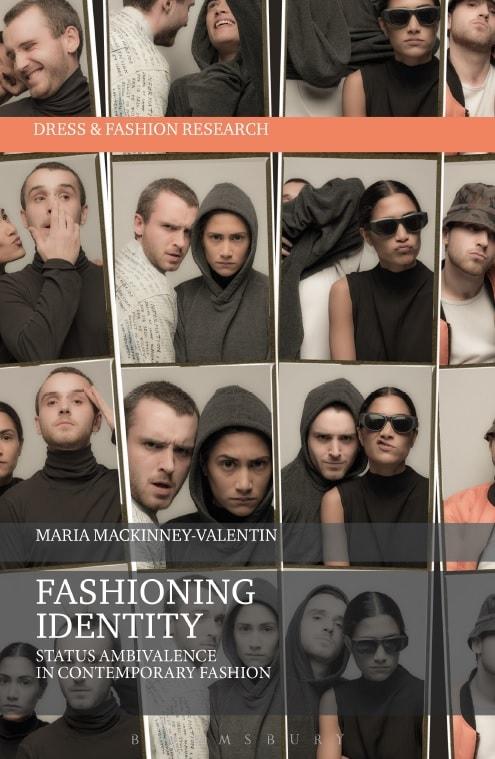 Fashioning Identity - Status Ambivalence in Contemporary Fashion