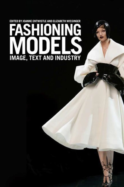 Fashioning models - Image, text, and industry