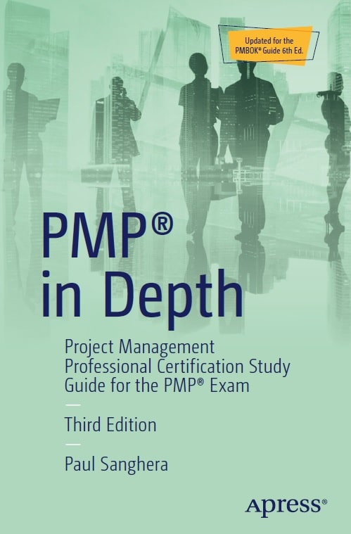 Project Management Professional Certification Study Guide for the PMP