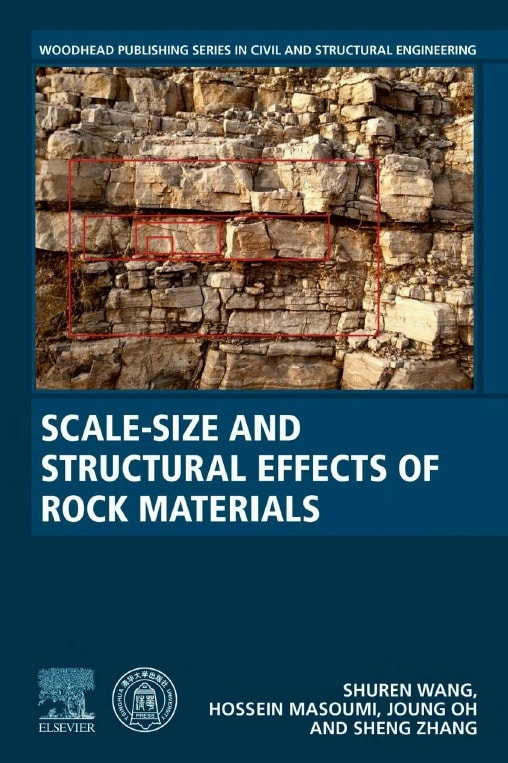 Scale-Size and Structural Effects of Rock Materials