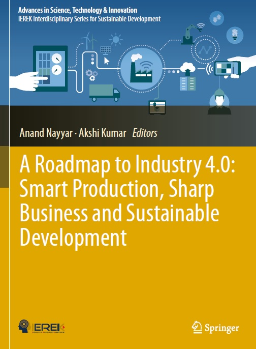 A Roadmap to Industry 4.0_ Smart Production, Sharp Business and Sustainable Development