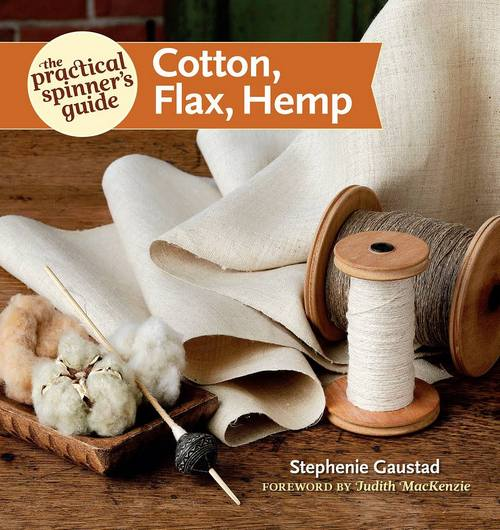 The Practical Spinner's Guide_ Cotton, Flax, Hemp