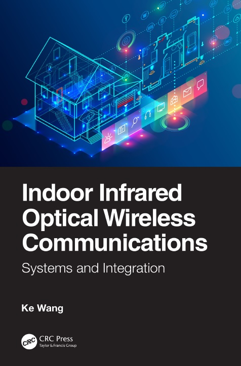 Indoor Infrared Optical Wireless Communications_ Systems and Integration