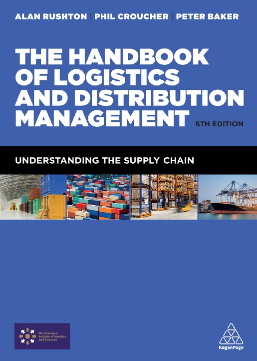 The Handbook of Logistics and Distribution Management_ Understanding the Supply Chain