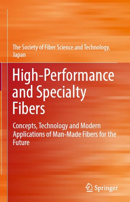 High-Performance and Specialty Fibers_ Concepts, Technology and Modern Applications of Man-Made Fibers for the Future