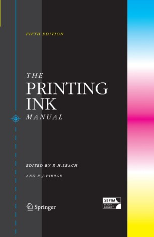 The Printing Ink Manual, Fifth Edition Edited by R.H. Leach, R.J. Pierce
