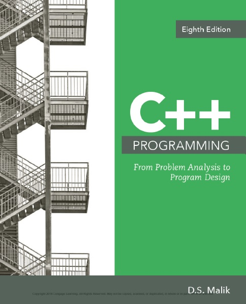 C++ Programming From Problem Analysis to Program Design 8th Edition