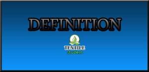 Defination About Textile Technology - Textile Student