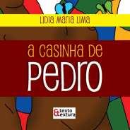 A casinha do Pedro