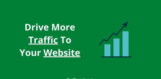 Drive More Traffic To Your Website
