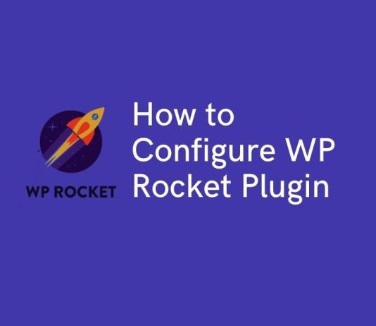 How to Configure WP Rocket Plugin