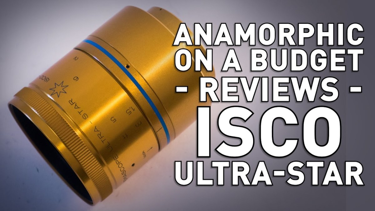 Anamorphic on a Budget - Isco Ultra Star