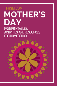 Free frugal homeschool family mother's day printables recipes and resources