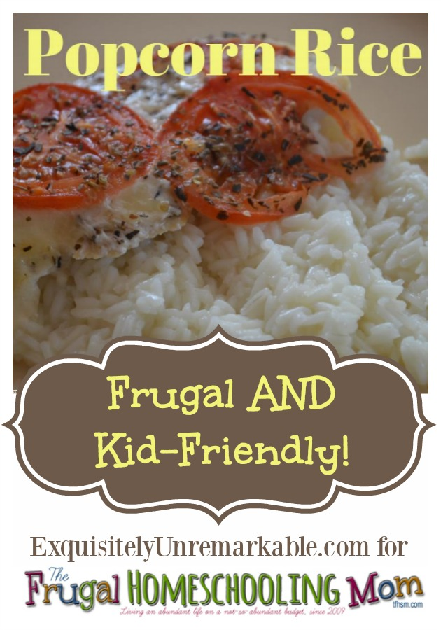 frugal homeschool family kid friendly recipe popcorn rice