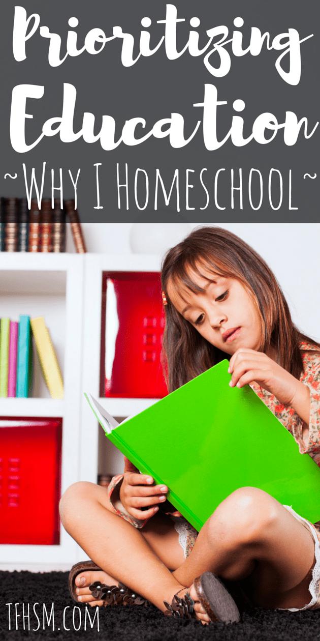 prioritizing education - why I homeschool