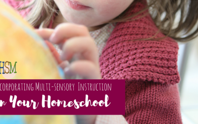 How to incorporate multi-sensory instruction in your homeschool