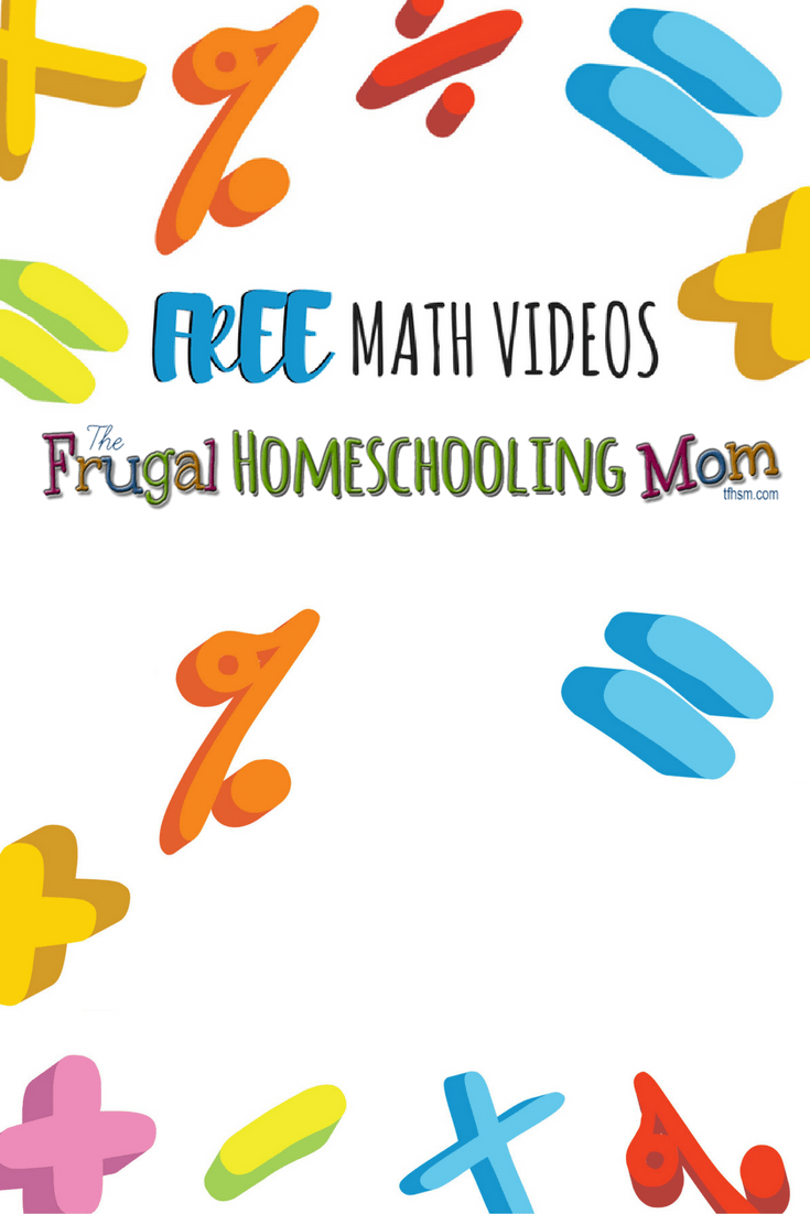 free educational and homeschool math videos for learning at home the frugal homeschooling mom blog p
