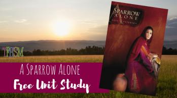 Free Homeschool Unit Study A Sparrow Alone Printables Resources Lesson Plans