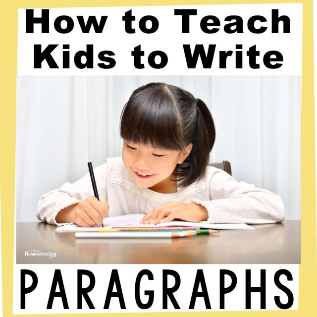 Hamburger Paragraphs: How to Teach your Child to Write a Paragraph
