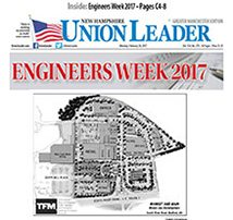 """New Hampshire Union Leader features TFMoran Projects in """"Engineers Week 2017"""""""
