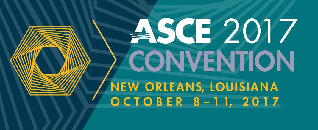 ASCE 2017 Convention - New Orleans