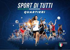 """Sport e Salute sono stati pubblicati gli avvisi pubblici """"Sport di tutti – Quartieri"""" e """"Sport di tutti – Inclusione"""""""