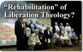 """Rehabilitation"" of Liberation Theology"