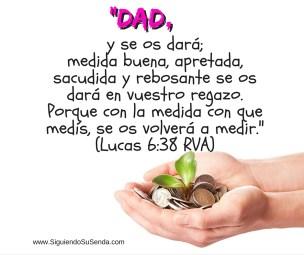 Junio 20 Luc 6.38 Dad y será dado