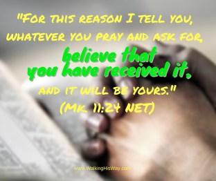 July 12 Mk11.24 believe receive