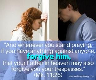 July 14 Mk11.25 Forgive