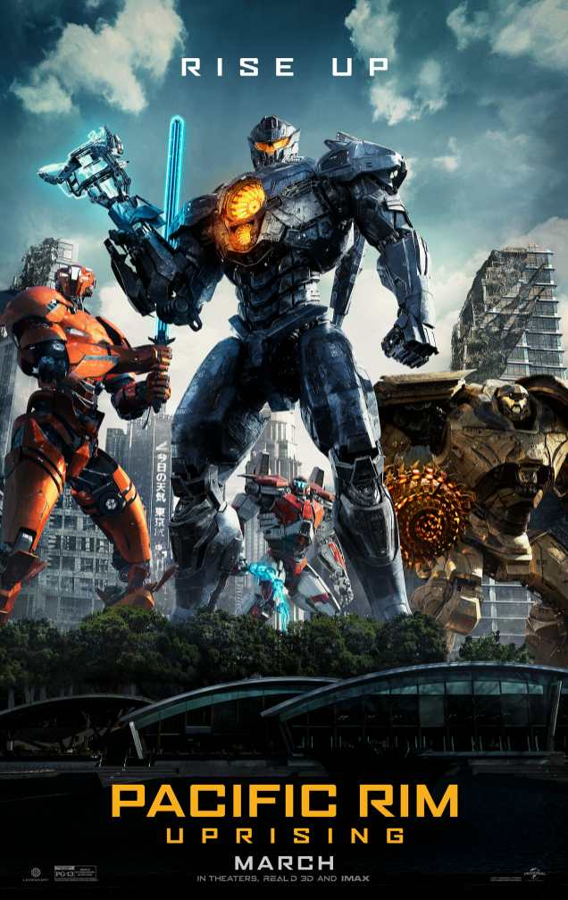 THE TIME HAS COME TO RISE UP. The new poster for PACIFIC RIM UPRISING Pacific Rim 2