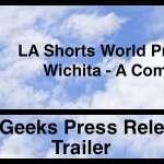 "LA Shorts World Premiere – ""Wichita"" a Comedy about Modern Marriage and Betrayal"