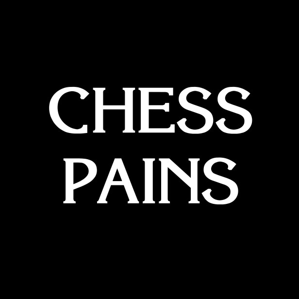 Chess Pains